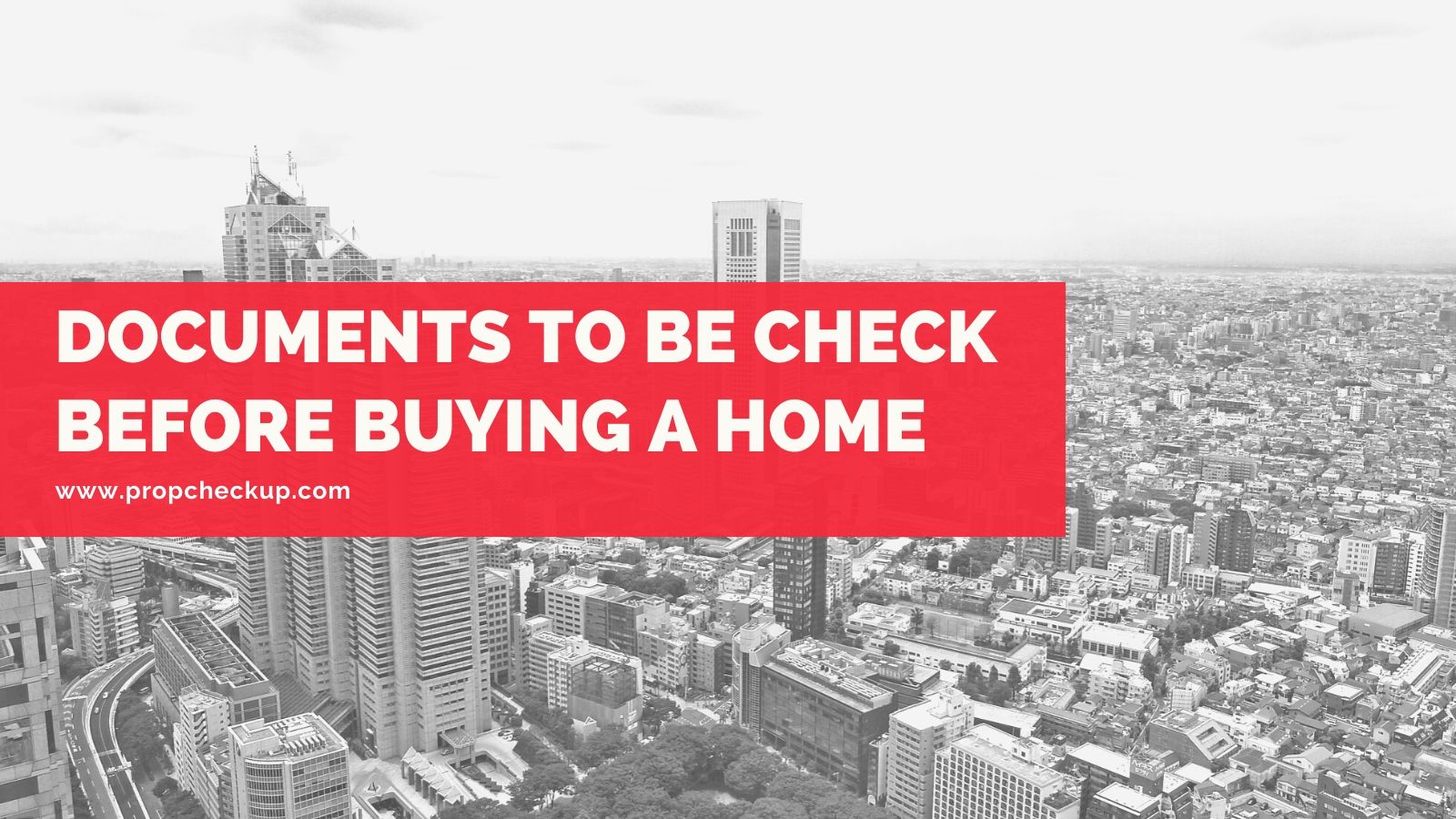 Documents to be check Before Buying a Home