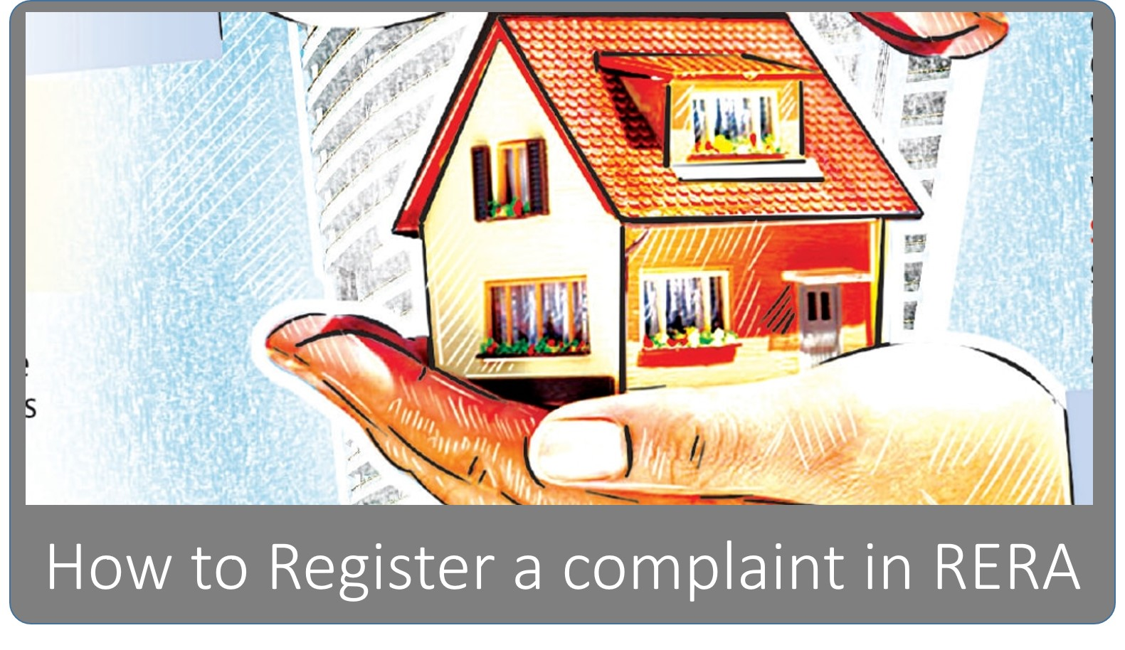 How to Register a Complaint in RERA