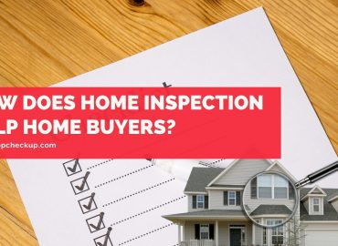 How Does Home Inspection Help Home Buyers
