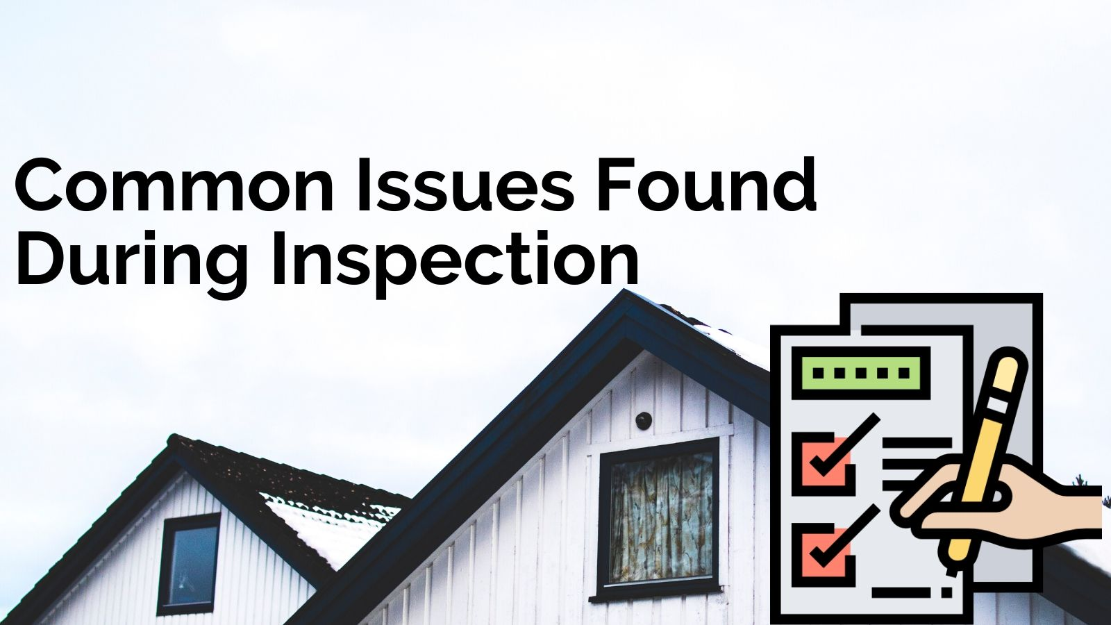 Home Inspection Common_Issues
