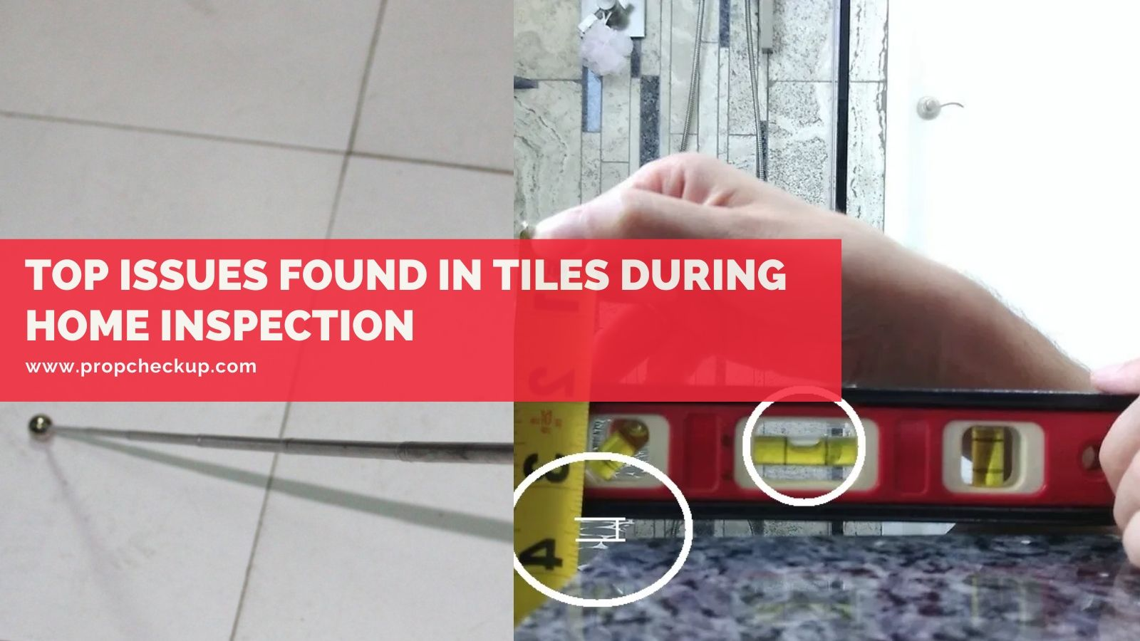 Tile Issues During Home Inspection