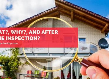 Home Inspection - What_, Why_, And After Home Inspection