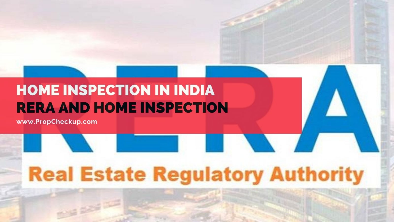 Home Inspection and RERA in India