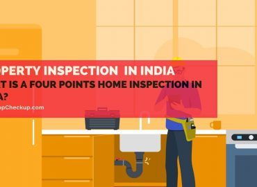 Four Point Home Inspection in India